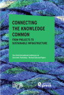 CONNECTING THE KNOWLEDGE COMMON FROM PROJECTS TO SUSTAINABLE INFRASTRUCTURE